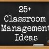 Classroom Management Ideas & Tips