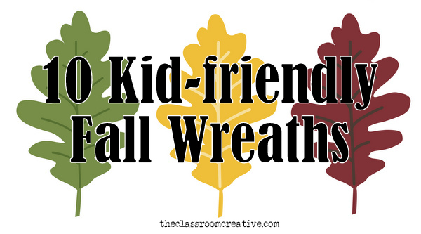fall wreaths for kids, autumn wreaths for kids