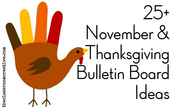 November Thanksgiving Bulletin Board Ideas