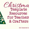 Christmas Templates Resources