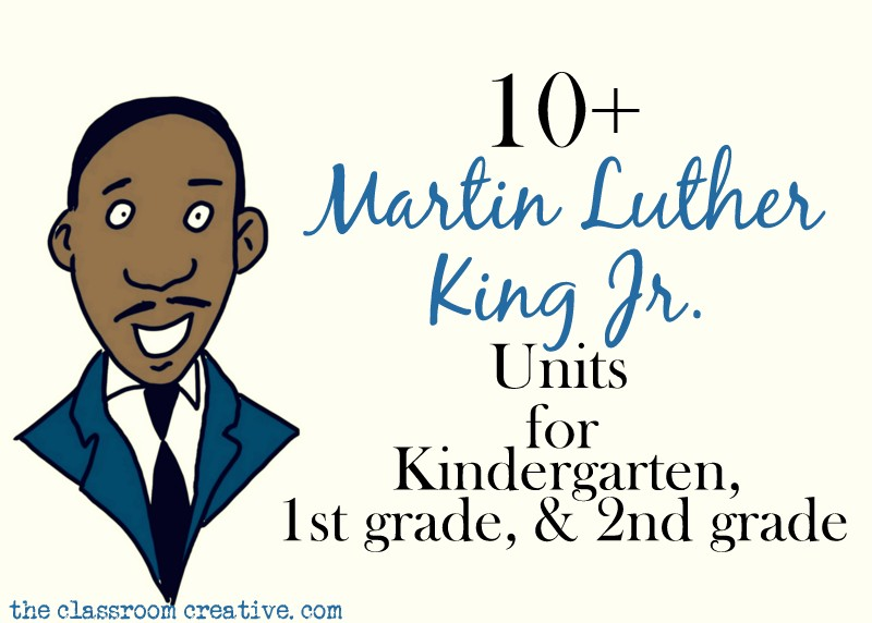Martin Luther King Unit Resources Kindergarten 2nd Grade