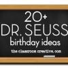 Dr. Seuss Birthday Ideas