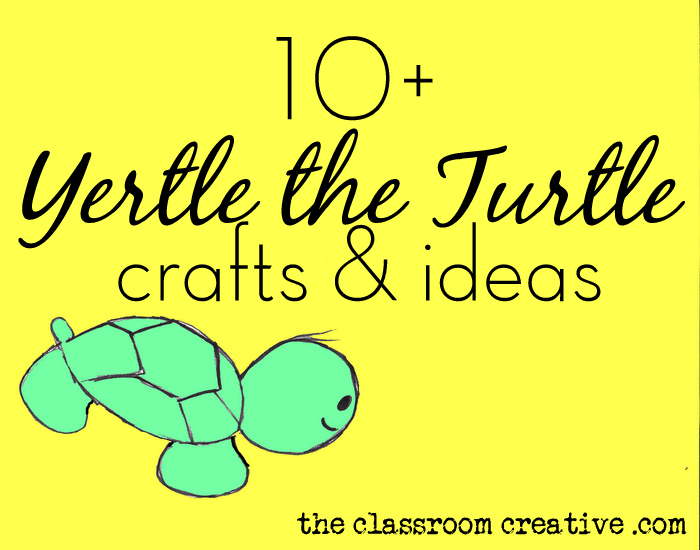 Yertle The Turtle Crafts Ideas 10,452 views, added to favorites 59 times. the classroom creative