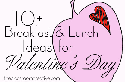 breakfast and lunch ideas for valentine's day food