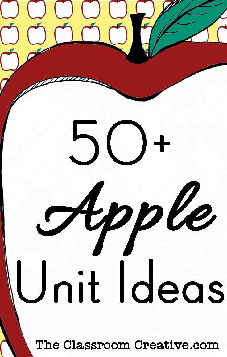 50+ Apple Classroom Unit Ideas