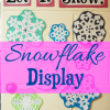 Snowflake Craft {A Random Act of Kindness}