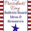 Presidents' Day Bulletin Board Ideas and Resources