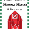 Farm Animal Bulletin Boards and Resources