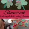 Shamrock Cutting Craft Using Simple Shapes