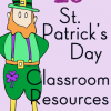 St. Patrick's Day Activities & Resources for Kids