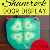 Shamrock Door Decoration for Kids {Learn Shapes, Layering, & Patterns}