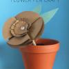 Mother's Day Craft: Flower Pot Pen