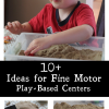 10 Ideas for Fine Motor Play-Based Centers using Kinetic Sand