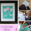 Textured Flower Rubbings with Kids