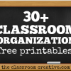 30+ Classroom Organization Ideas and Free Printables