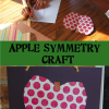 Apple Symmetry Craft for Preschool, Kindergarten, & First Grade