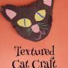 Textured Black Cat Craft for Halloween