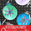 Christmas Craft for kids: Crayon Resist Watercolored Ornaments with Free Ornament Template