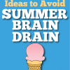 "10+ Ways to Avoid the ""Summer Brain Drain"""